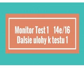 Monitor - Test 1- Ďalšie úlohy k Testu 1