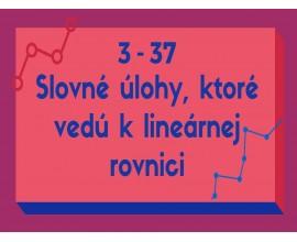 Slovné úlohy, ktoré vedú k lineárrnej rovnici