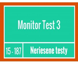 Monitor -Test 3 Neriešené testy