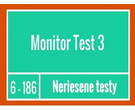 Monitor -Test 3 Neriešené testy
