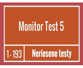 Monitor -Test 5 Neriešené testy