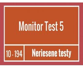 Monitor - Test 5 Neriešené testy
